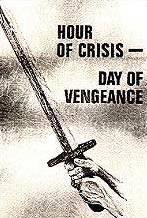 Часът на кризата - Денят на отмъщението