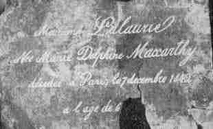 Мадам Лалори, родена Мари Делфин Макарти, почина в Париж на 7 декември 1842 година, на възраст 6--