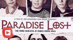 Изгубен рай: Детските убийства в Робин Худ Хилс (видео)
