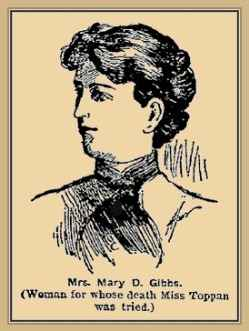 Госпожа Мери Гибс, заради чиято смърт Джейн е осъдена