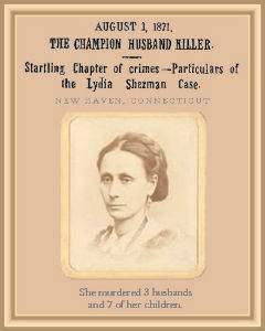 Лидия Шърман – шампионката отровителка